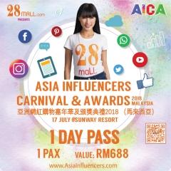 1 Day Pass Asia Influencers Carnival & Awards 2018 Malaysia 1 Pax